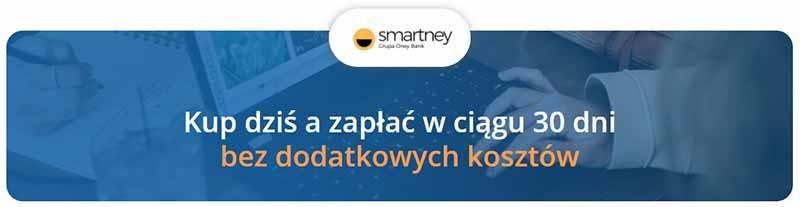 Pay Smartney - odroczona płatność